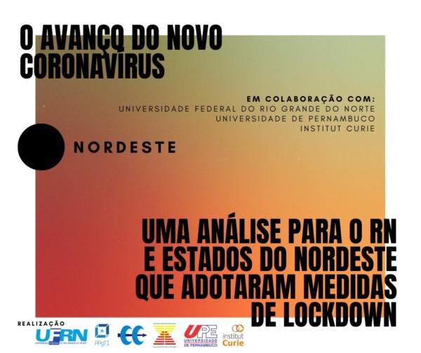 O avanço do novo coronavírus: uma análise para o RN e estados do Nordeste que adotaram medidas de lockdown