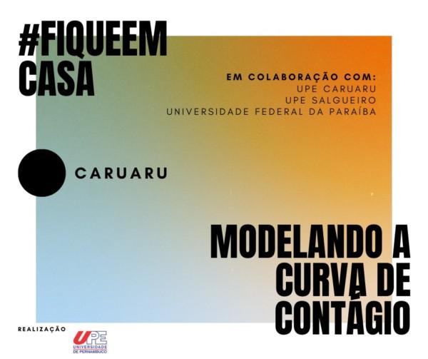 Modelando a curva de contágio da COVID-19 em Caruaru, Pernambuco