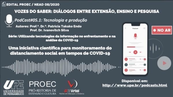 Professora do Curso de Sistemas de Informação da UPE Caruaru grava podcast sobre dicas monitoramento do distanciamento social em tempo de Covid-19
